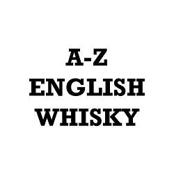 A - Z English Whisky