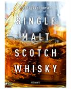 Single Malt Scotch Whisky by Steen Lykke Laursen