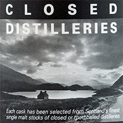 Closed Distilleries Whisky